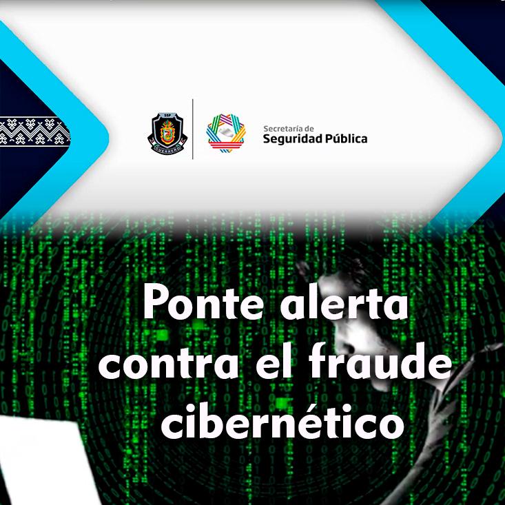 Ponte alerta contra el fraude cibernético