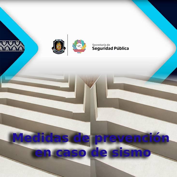 MEDIDAS DE PREVENCIÓN EN CASO DE SISMO